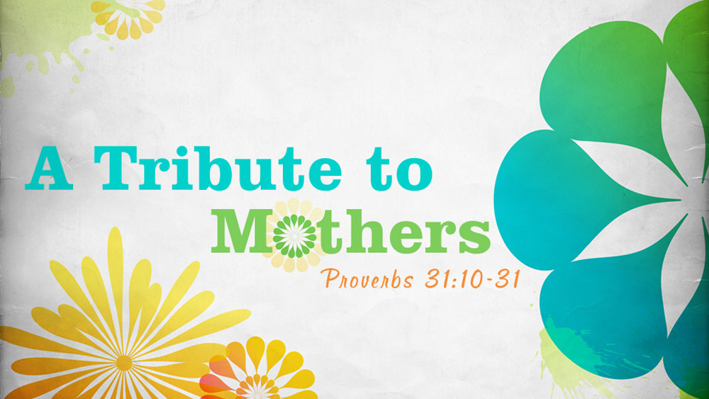 A Tribute To Mothers Image