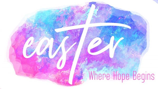 Easter: Where Hope Begins Image